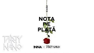 The Motans feat. INNA - Nota de plata (Dirty Nano Remix)