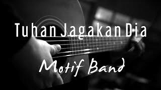 Tuhan Jagakan Dia - Motif Band ( Acoustic Karaoke )