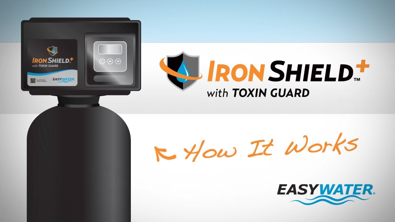 How It Works Easywater Iron Shield With Toxin Guard