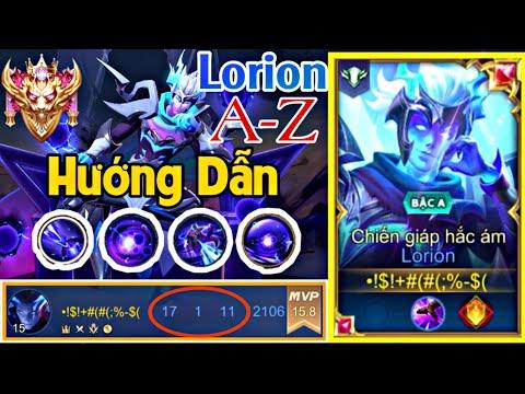 TOP Lorion | Hướng Dẫn A-Z Cách Chơi Lorion Vị Tướng Siêu Bá Sinh Nhật Liên Quân Mùa 16 | TOP 1 Yena