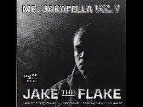 JAKE THE FLAKE NO MATTER