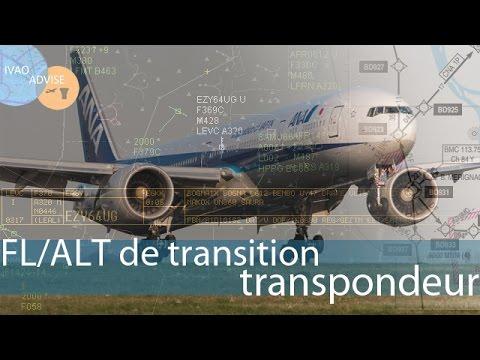 [IVAO FR] |PILOT| |ATC| FL/Alt de transition, transpondeur,...