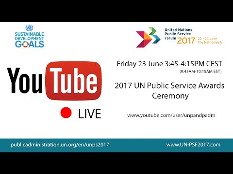 2017 UN Public Service Awards Ceremony