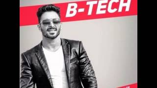 B Tech || Jimmy Kaler ft Preet Hundal || Punjabi Song 2016