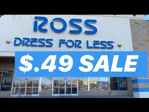 ROSS DRESS FOR LESS .49 CENT MARKDOWN  EVENT YOUR QUESTIONS ANSWERED