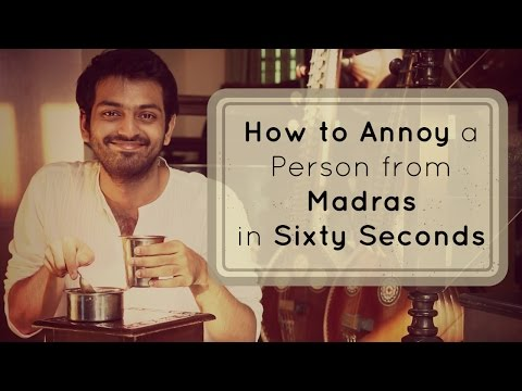 How to Annoy a Person from Madras in 60 seconds | Rascalas