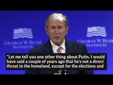 George W. Bush: Russia Meddled in 2016 Election