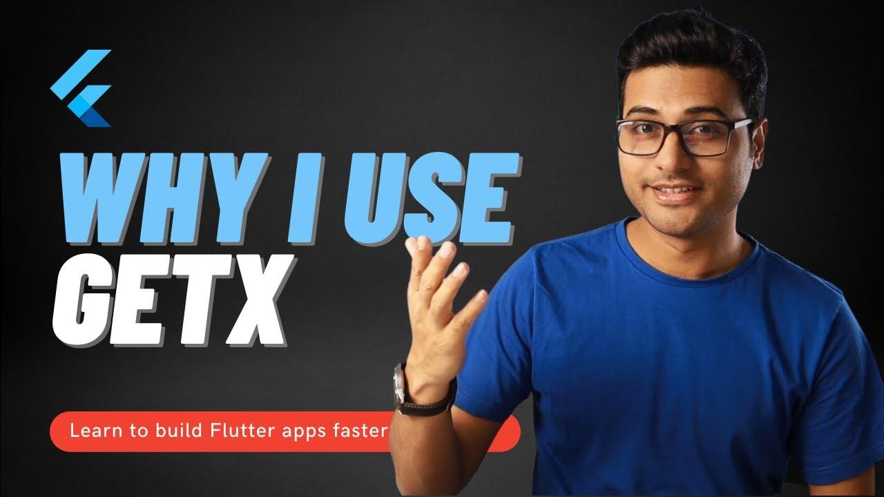 Why I use GetX