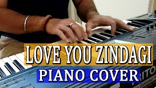 Love You Zindagi Dear Zindagi | Piano Cover | Shah Rukh Alia Amit | By Ganesh Kini