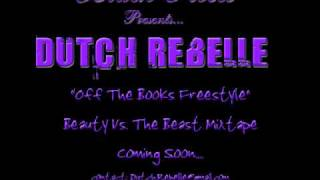 Off The Books (Freestyle)- Dutch ReBelle