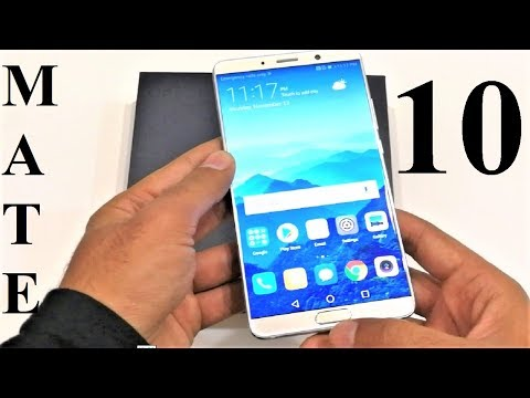 Huawei Mate 10 - Unboxing and First Impressions