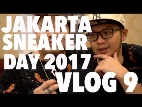 VLOG 9 : NSS AT JAKARTA SNEAKER DAY 2017!!!!