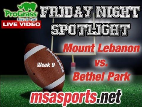 MSA Sports Spotlight Game:  Mount Lebanon vs. Bethel Park  10-28-16