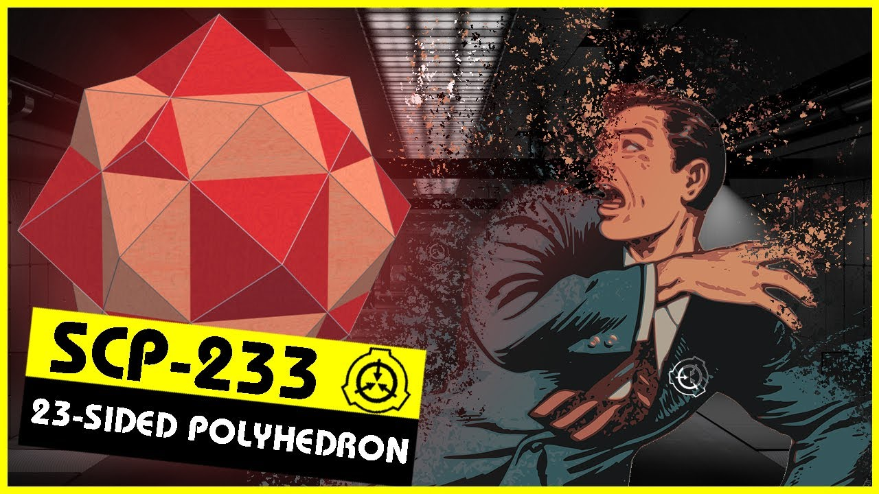 SCP-233   23-Sided Polyhedron (SCP Orientation)