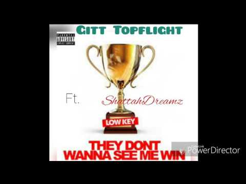Gitt Topflight - SEE ME WIN (Ft. ShattahDreamz)
