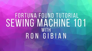 Sewing Machine 101 - Kite Making Tutorial with Ron Gibian