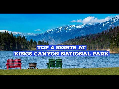 Top 4 Sights at Kings Canyon National Park