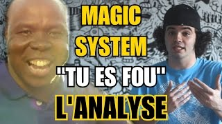 MAGIC SYSTEM - TU ES FOU : L