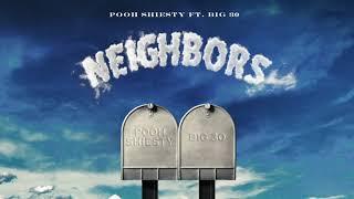 Good Pooh Shiesty - Neighbors Alternatives