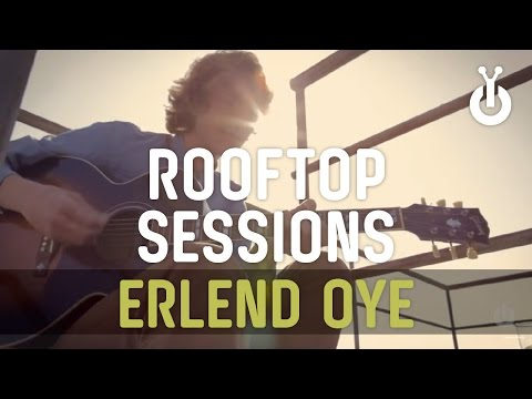 Rooftop Sessions: Erlend Oye - That's the Way Life Is