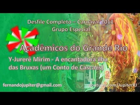 Desfile Completo Carnaval 2011 - Acadêmicos do Grande Rio