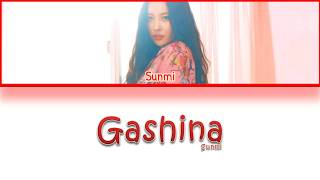 SUNMI - GASHINA (Han/Rom/French) Lyrics