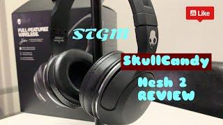 SkullCandy Hesh 2 Review