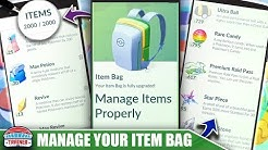 HOW TO MANAGE YOUR ITEM BAG! TOP TIPS TO KEEP YOUR ITEMS MANAGED PROPERLY | Pokémon Go