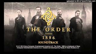 The Order: 1886: Soundtrack: 10 - The Hidden Enemy - Jason Graves