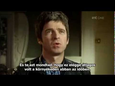 The Meaning of Life - Noel Gallagher (magyar felirattal)