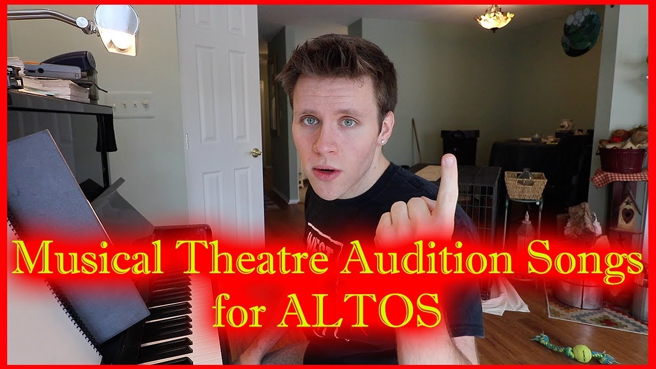 Musical Theatre Audition Songs for ALTOS