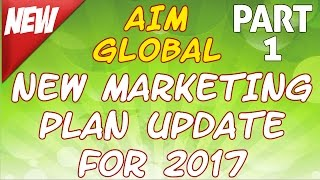 NEW AIM MARKETING PLAN UPDATE FOR 2017! (PART 1)