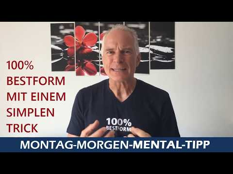 Mental Tipp In Bestform mit einem einfachen Trick
