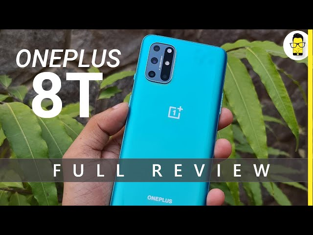 OnePlus 8T in-depth review and comparison with OnePlus 8 - Is best OnePlus flagship under Rs 45K?