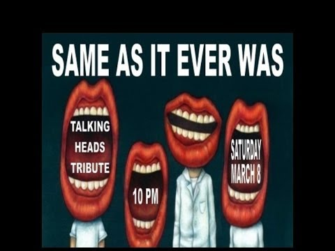 Same As It Ever Was (Talking Heads tribute band) - Swamp