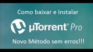 Como Baixar e Instalar o utorrent Pro 2018