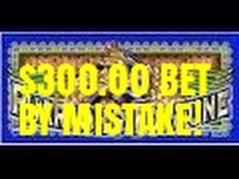 OOPS! $300.00 BET! PHARAOH'S FORTUNE SLOT MACHINE