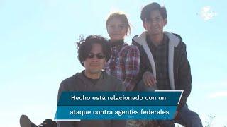 Autoridades investigan si Ana Karen, Luis Ángel y José Alberto González Moreno fueron confundidos con otras personas y si el hecho está relacionado con un ataque contra agentes federales el viernes