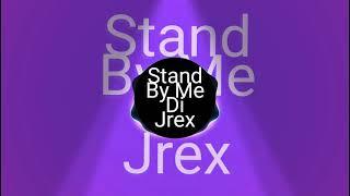 Stand by me Reyne cover _ Slow Jam remix by Dj Jrex