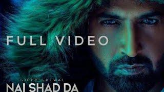 Nai Shad da(Full Video  song )Gippy grewal | Jaani |Jassi K | Humble music | new punjabi song