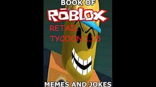roblox retail tycoon 1.1.5: terrible roblox jokes!