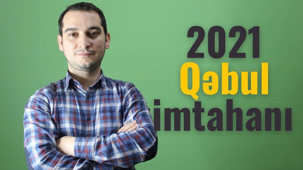2021 Qəbul Imtahani Imtahana Hazirliq Kecid Bali Qəbul Proqrami Sual Cavab Youtube