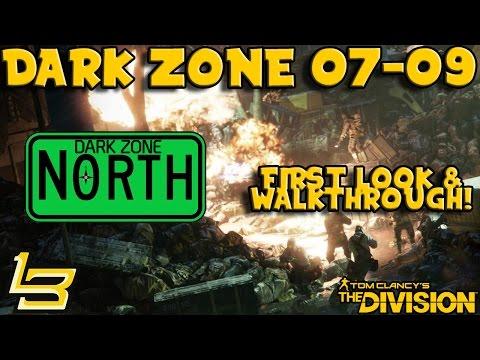 Dark Zone 7-9 FIRST LOOK! (The Division) Walkthrough!