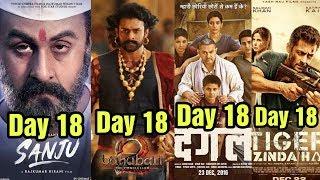 Sanju 18th Day Vs Baahubali 2 Vs Dangal Vs Tiger Zinda Hai Box Office Collection