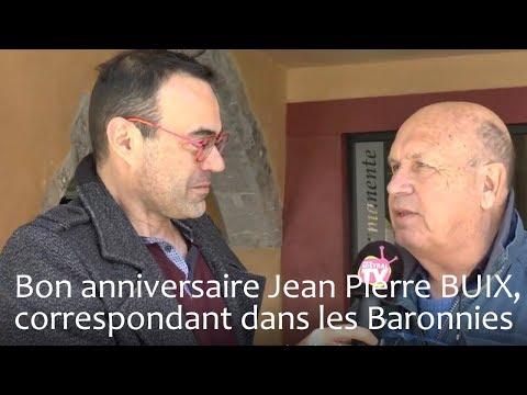 Bon anniversaire Jean-Pierre BUIX, notre correspondant dans les Baronnies