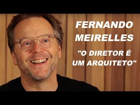 Fernando Meirelles  O Diretor