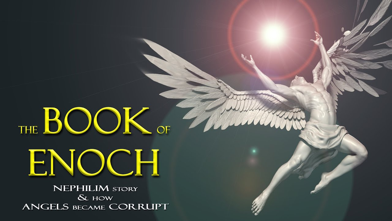 The Book of Enoch and the Nephilim Story, How Angels Became