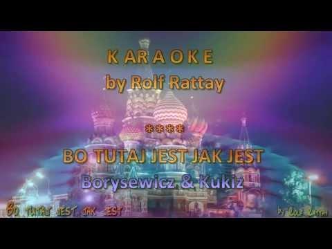 Borysewicz i Kukiz Bo tutaj jest jak jest  Karaoke by Rolf Rattay HD