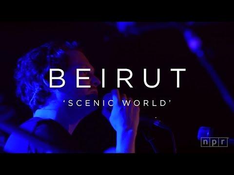 Beirut scenic world npr music front row