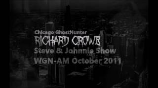 Chicago Ghost Hunter Richard Crowe with Steve & Johnnie October 2011
